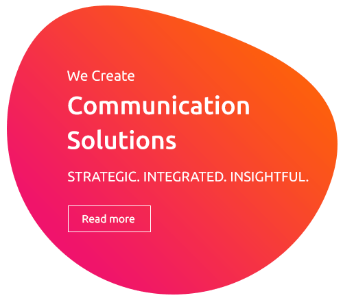 RAD365 WE Create Communication Solutions STRATEGIC.INTEGRATED.INSIGHTFUL.